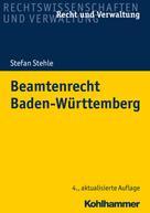 Stefan Stehle: Beamtenrecht Baden-Württemberg