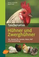 Horst Schmidt: Taschenatlas Hühner und Zwerghühner ★★★★