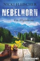 Nicki Fleischer: Nebelhorn ★★★