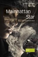 Andreas Schäfer: Mainhattan Star ★★★★★