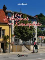 Das Liebespaar vom Körnerplatz