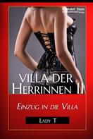 Lady T: Villa der Herrinnen II