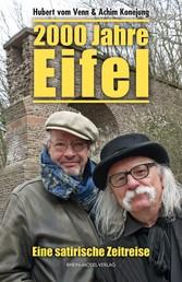 2000 Jahre Eifel - Eine satirische Zeitreise