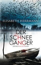 Der Schneegänger - Sanela Beara 2 - Kriminalroman