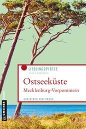 Ostseeküste Mecklenburg-Vorpommern - Lieblingsplätze zum Entdecken