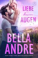 Bella Andre: Liebe in deinen Augen (Die Sullivans 1) ★★★★