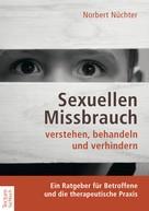Norbert Nüchter: Sexuellen Missbrauch verstehen, behandeln und verhindern ★★★★