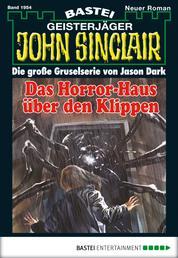 John Sinclair - Folge 1954 - Das Horror-Haus über den Klippen