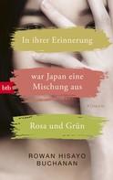 Rowan Hisayo Buchanan: In ihrer Erinnerung war Japan eine Mischung aus Rosa und Grün ★★★★