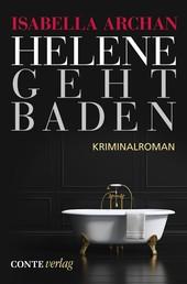 Helene geht baden - Kriminalroman