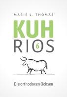 Marie L. Thomas: Kuhrios 6 ★★★★★