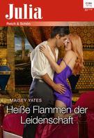 Maisey Yates: Heiße Flammen der Leidenschaft ★★★★