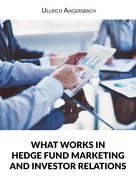 Ullrich Angersbach: Hedge Fund Marketing Book
