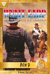 Wyatt Earp Jubiläumsbox 7 – Western - E-Book 35-40