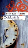 Dorothea Puschmann: Zwickmühle ★★★