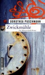 Zwickmühle - Ein Münsterland-Krimi