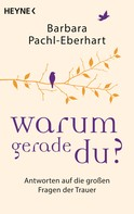 Barbara Pachl-Eberhart: Warum gerade du? ★★★★★