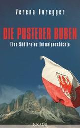 Die Pusterer Buben - Eine Südtiroler Heimatgeschichte