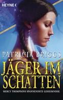 Patricia Briggs: Jäger im Schatten ★★★★