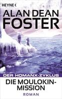 Alan Dean Foster: Die Moulokin-Mission ★★★★★