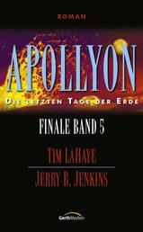 Apollyon - Finale 5 - Die letzten Tage der Erde
