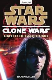 Star Wars™ Clone Wars 5 - Unter Belagerung