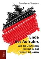 Thomas Petersen: Ende des Aufruhrs