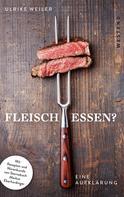 Dr. Ulrike Weiler: Fleisch essen? ★★