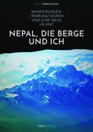 Ines Oßwald-Rai: Nepal, die Berge und ich. Wanderungen, Trekkingtouren und eine neue Heimat ★★★★