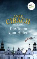 Anke Cibach: Die Toten vom Hafen ★★★★