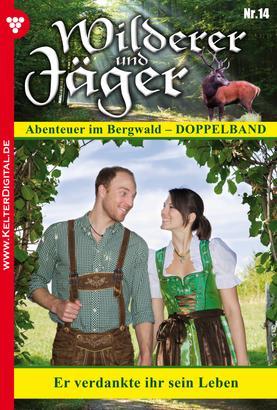 Wilderer und Jäger 14 – Heimatroman