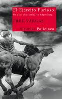 Fred Vargas: El Ejército Furioso ★★★★★
