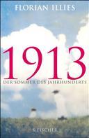 Florian Illies: 1913 ★★★★