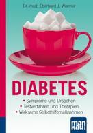 Dr. med. Eberhard J. Wormer: Diabetes. Kompakt-Ratgeber ★★★★