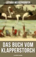 Lothar Meggendorfer: Das Buch vom Klapperstorch (Illustrierte Ausgabe)