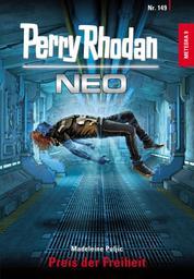 Perry Rhodan Neo 149: Preis der Freiheit - Staffel: METEORA