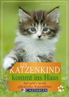 Susanne Vorbrich: Ein Katzenkind kommt ins Haus ★★★★