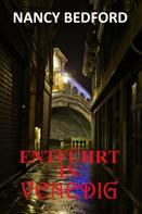 Nancy Bedford: Entführt in Venedig ★★★★