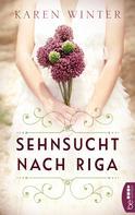Karen Winter: Sehnsucht nach Riga ★★★★★