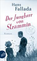 Hans Fallada: Der Jungherr von Strammin ★★★★