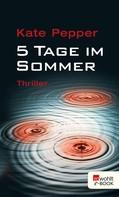 Kate Pepper: 5 Tage im Sommer ★★★★