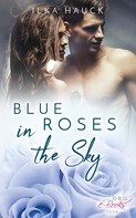 Ilka Hauck: Blue Roses in the Sky ★★★★