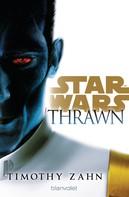 Timothy Zahn: Star Wars™ Thrawn ★★★★★