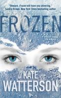 Kate Watterson: Frozen ★★★★