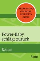 Alessandro Goldoni: Power-Baby schlägt zurück ★★★★★
