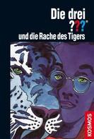 Brigitte Henkel-Waidhofer: Die drei ???, und die Rache des Tigers (drei Fragezeichen) ★★★★