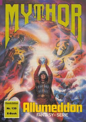 Mythor 139: ALLUMEDDON
