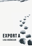 Lisa Kränzler: Export A ★★★★