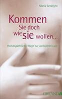 Maria Schäfgen: Kommen Sie doch, wie Sie wollen... ★★★