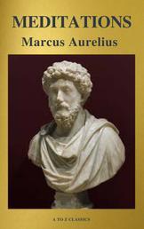 Meditations (Best Navigation, Free AudioBook) (A to Z Classics)